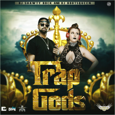 Trap God hosted by @djrootsqueen @djshawtyrock