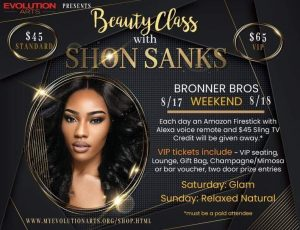 Calling All Fashion Heads 'Shon Sanks' Bronner Brother's Beauty Class!!!