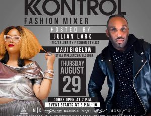 The Kontrol Fashion Mixer Hosted by Julian Lark & Maui Bigelow.