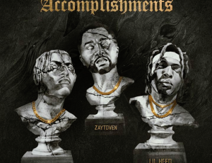 New Music Dropping Friday!! 'Accomplishments': Zaytoven Beatz * Lil Yachty * Lil Keed