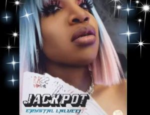 """Crystal Lalucci"" Dope Hip-Hop Single Release 'Jackpot' Out Now!!"