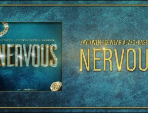 New Music From Zaytoven Beatz Featuring Kash Doll * Iced Out Vezzo #Nervous