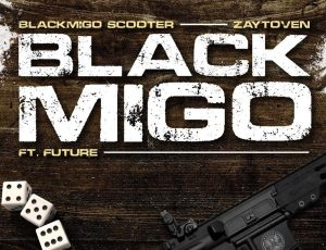 "Black Migo Scooter and Zaytoven team up with Future on hot new single ""Black Migo"""