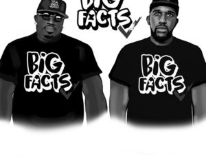 'Big Facts' Podcast is Coming to REVOLT